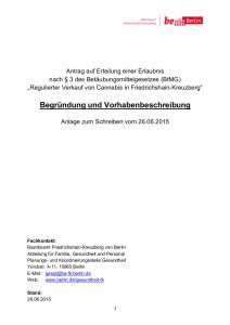 """""""Regulierter Verkauf von Cannabis in Friedrichshain-Kreuzberg"""" - Antrag auf Erteilung einer Erlaubnis"""