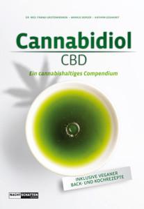 Cannabidiol CBD - Ein cannabishaltiges Compendium